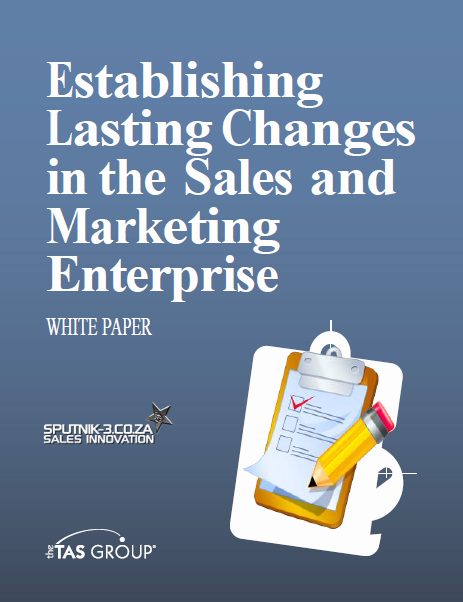 Establishing Lasting Changes in the Sales & Marketing Enterprise