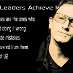 Bono - Great Leaders Achieve Results