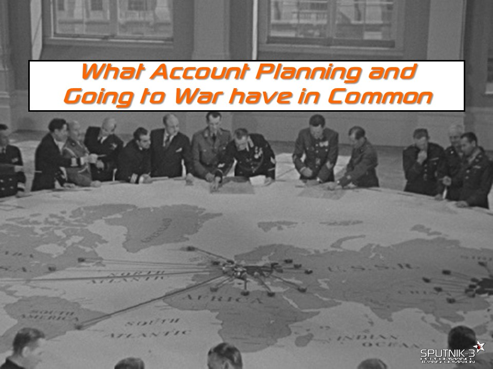 Account Planning and War